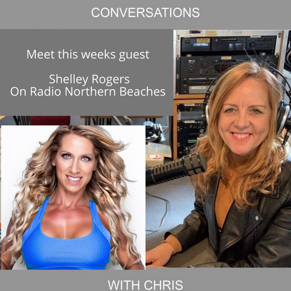 Conversations with Chris talking with Shelley Rogers, Business Coach
