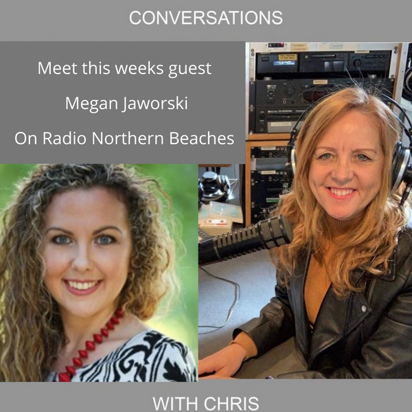 Conversations with Chris talking with Megan Jaworski Transformational Coach