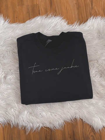 True Crime Junkie Crewneck