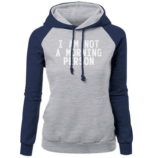 Letter Print I Am Not A Moring Person Funny Fashion Women's Hoodie