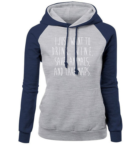 Letter Print I Just Want To Drink Wine, Save Animals, Take Naps Fashion Women's Hoodie