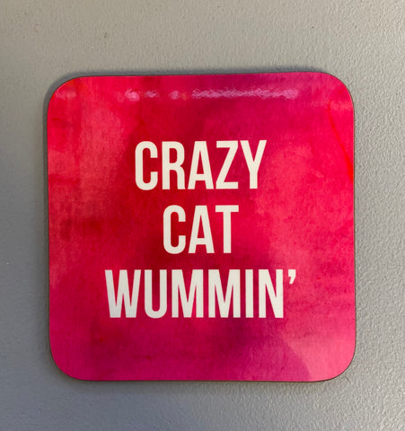 Crazy Cat Wummin' Coaster