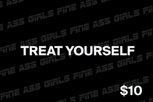 Fine Ass Girls Gift Card