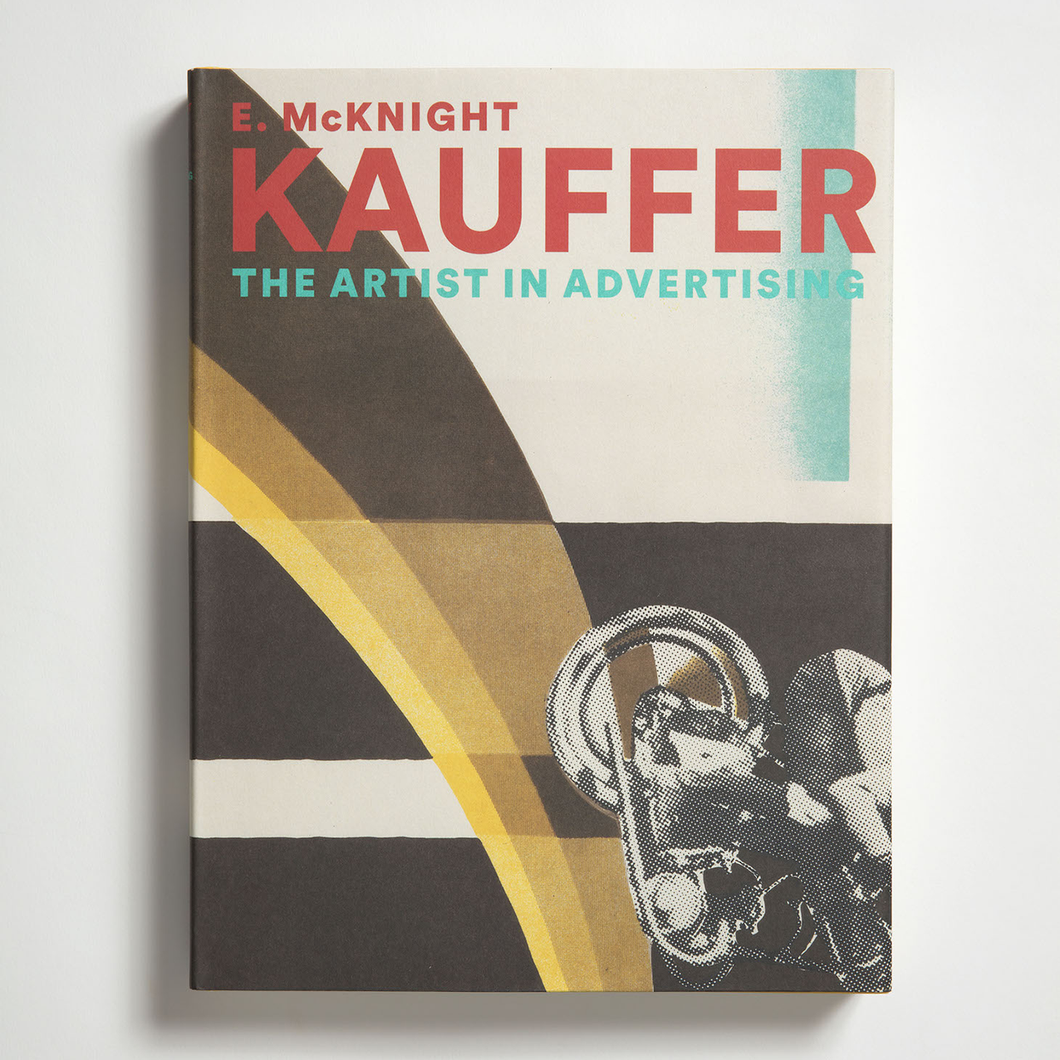 E MCKNIGHT KAUFFER - THE ARTIST IN ADVERTISING / RIZZOLI
