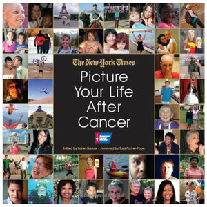Picture Your Life After Cancer, by The New York Times
