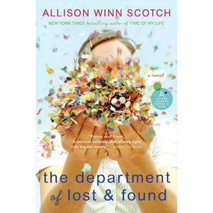 The Department of Lost & Found, by Allison Winn Scotch