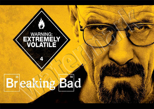 Breaking Bad Extremely Volatile Danger Walter White Poster