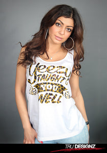 Yeezy Taught You Well Leopard Women's Graphic Vest