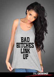 Bad Bitches Link Up Womens Vest
