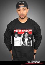 Biggie and Tupac Shakur Trust Nobody Sweatshirt