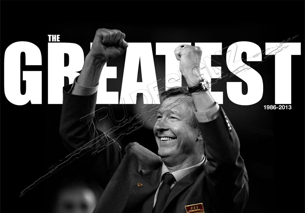 Thank You Sir Alex Ferguson The Greatest Poster