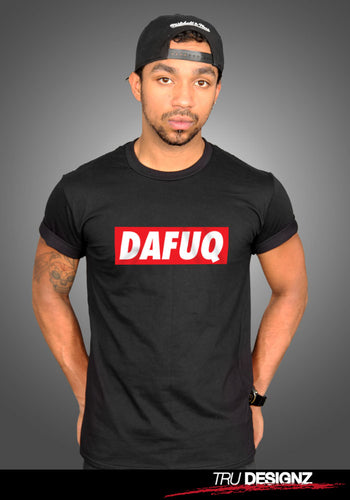 Dafuq Graphic T-Shirt