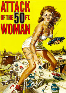 Attack Of The 50 Ft. Woman Film Poster