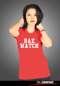 Bae Watch Slogan Women's T-Shirt