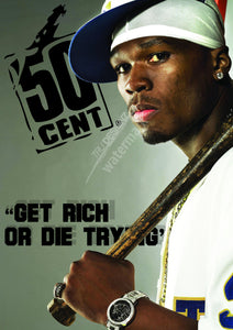 50 Cent Get Rich Or Die Trying Poster