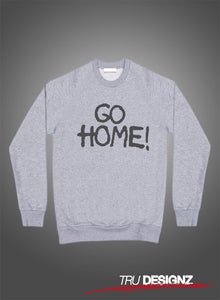 **Sale**  Jay Z Go Home Sweatshirt