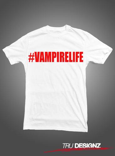 #VampireLife Block Writing T-Shirt