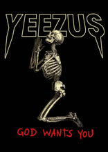 Kanye West Yeezus Tour Praying Skull God Wants You Poster