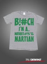The Game Bitch Im A Motherfucking Martian T-Shirt