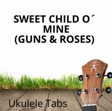 UKULELE TABS: Sweet Child O´Mine (Guns N´ Roses) - Fingerstyle (LOW G)