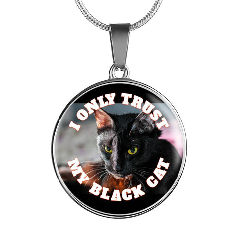 I Only Trust My Black Cat Jewelry