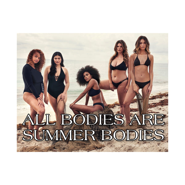 ALL BODIES ARE SUMMER BODIES
