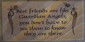 Best Friends are Like Guardian Angels, You Don't Have to See Them to Know They are There