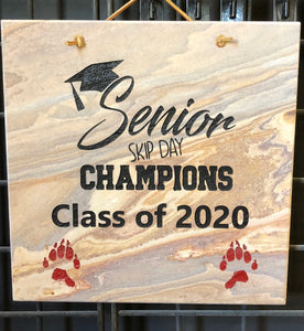 "Senior Skip Day Champions 2020 12""X12"" Decorative Tile"