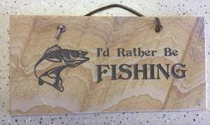 "I'd Rather be Fishing - 6""X12"" Wall Sign"