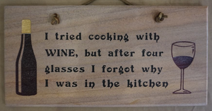 I Tried Cooking With Wine, But After Four Glasses I Forgot Why I was in the Kitchen
