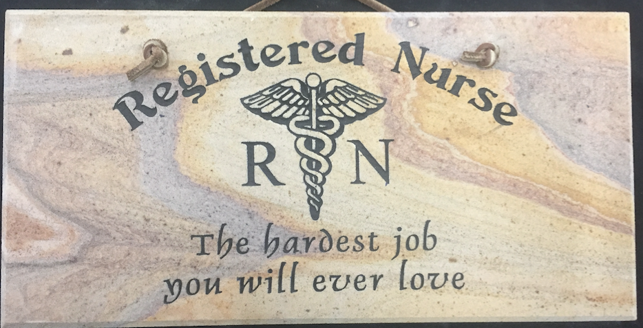 "Registered Nurse - The Hardest Job You'll Ever Love - 6""X12"" Wall Sign"