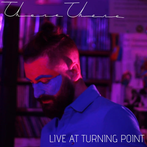 There There - Live at Turning Point album cover