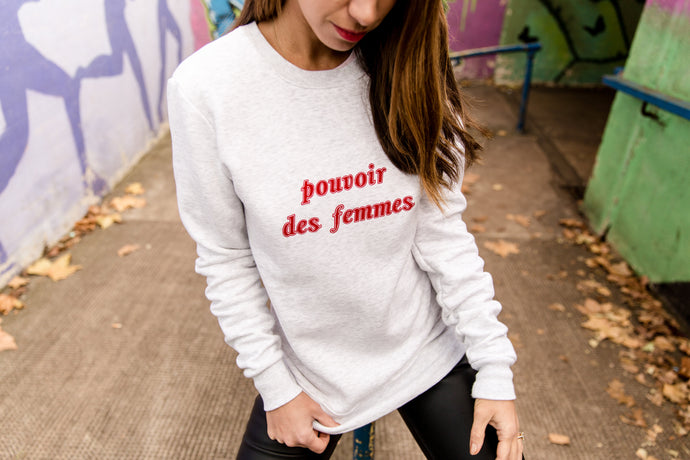 POUVOIR DES FEMME FAIR TRADE SWEATSHIRT - ADULTS
