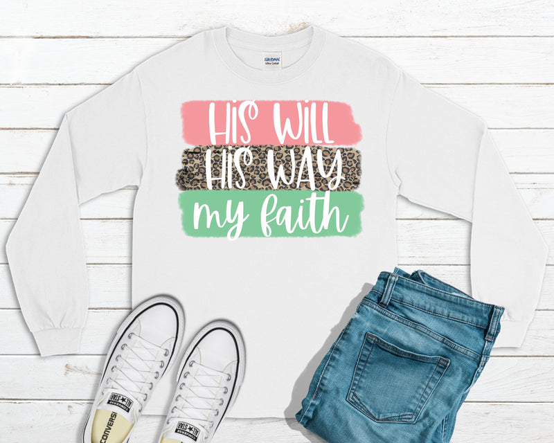 His Will, His Way, My Faith