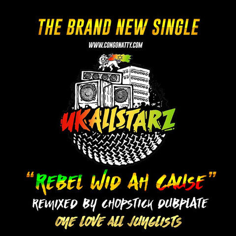 UK All Starz - Rebel Wid Ah Cause - MP3