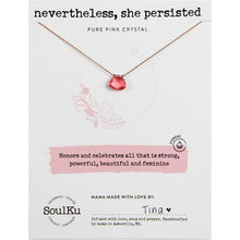 Load image into Gallery viewer, Pure Pink Soul-Shine Necklace Nevertheless She Persisted - Smockingbird's