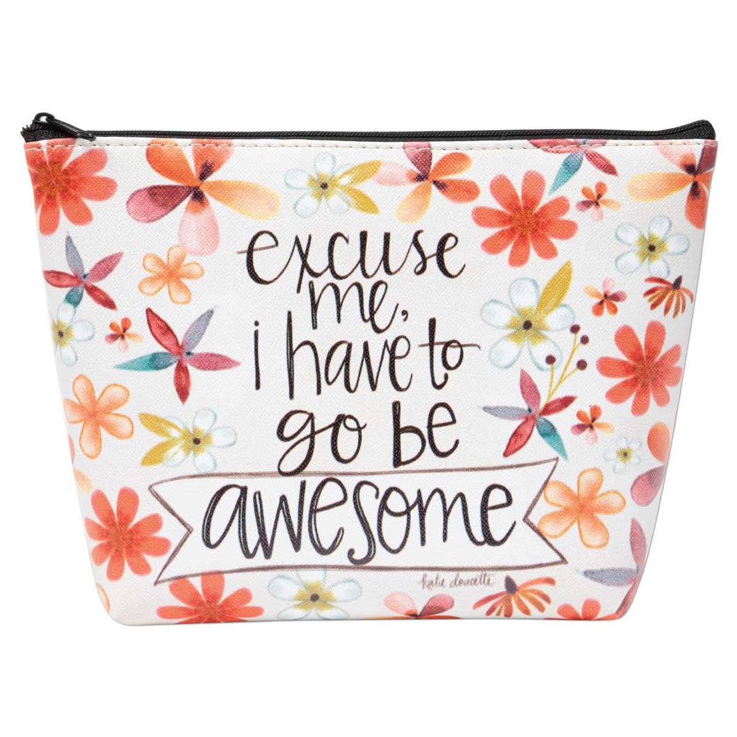 excuse me, I have to go be awesome Zippered Bag
