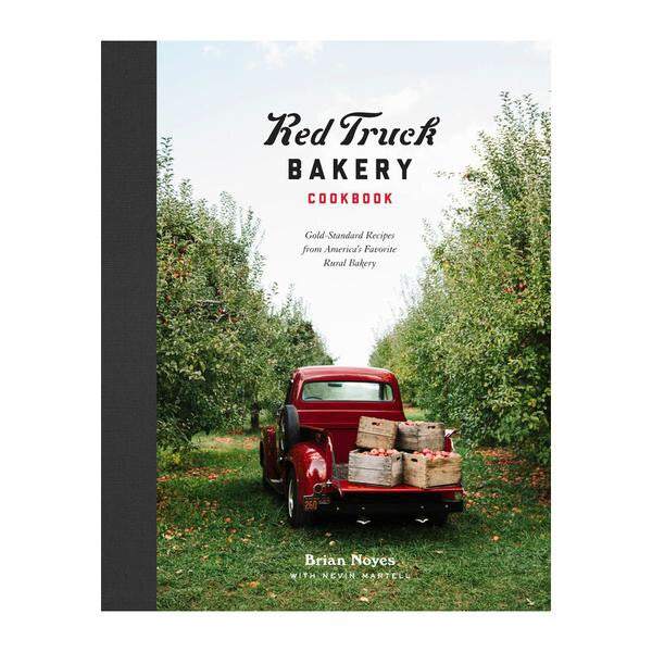 Red Truck Bakery Cookbook: Gold Standard Recipes from America's Favorite Rural Bakery