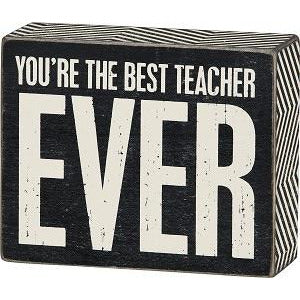 Best Teacher Ever Decorative Block Sign