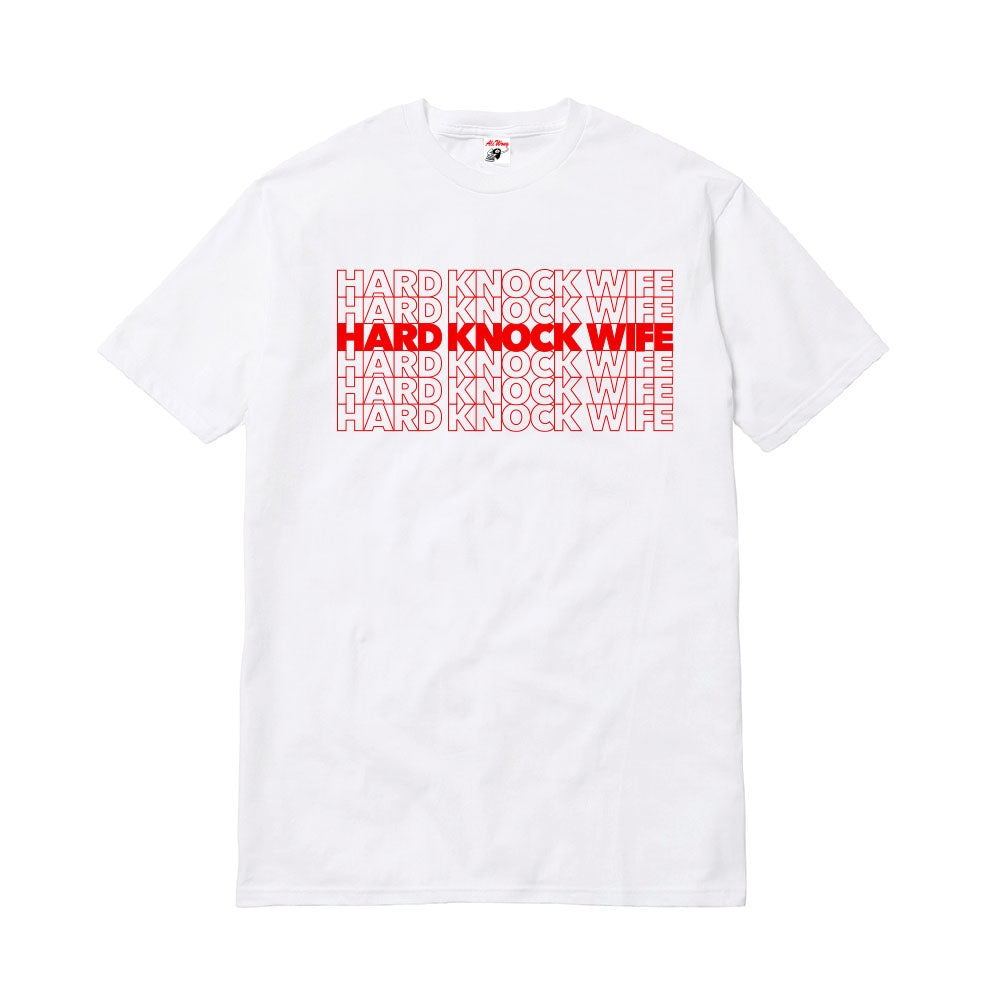 HARD KNOCK WIFE TO GO TEE (WHITE)