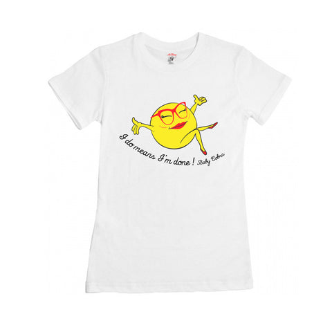 I Do Means I'm Done Womens Tee (White Heather)