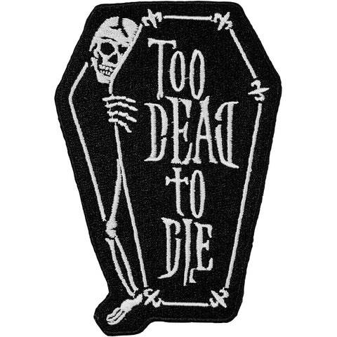 Too Dead Patch
