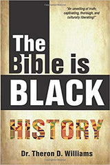 THE BIBLE IS BLACK HISTORY PAPERBACK