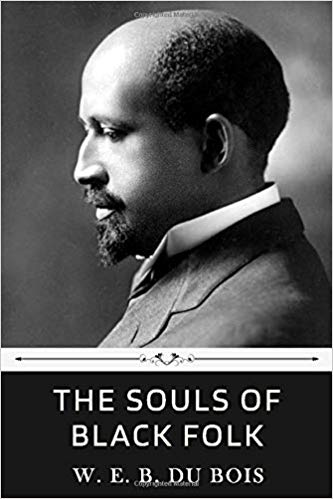 THE SOULS OF BLACK FOLKS BY W.E.B. DU DOIS PAPERBACK BOOK