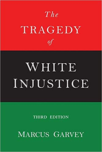 The Tragedy of White Justice