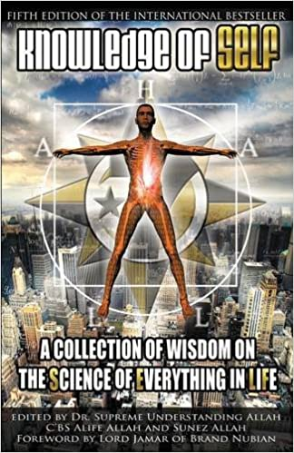 Knowledge of Self: A Collection of Wisdom on the Science of Everything in Life 6th Edition