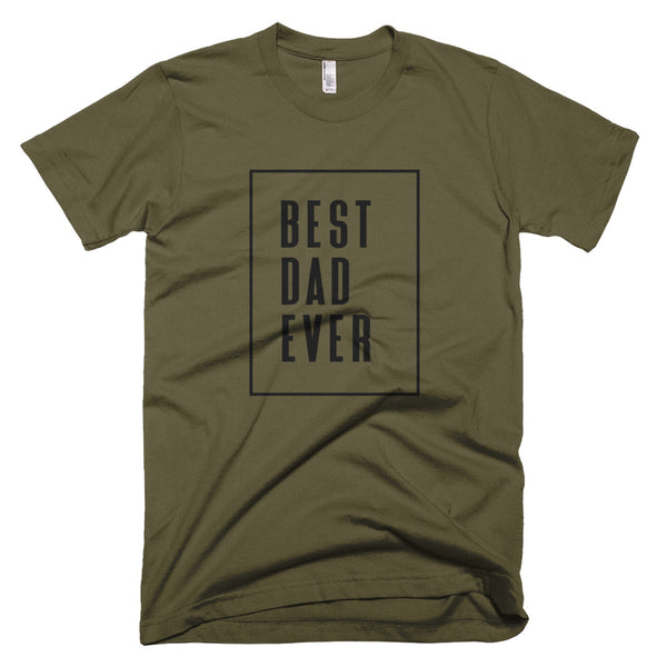 "Father's Day ""Best Dad Ever"" T-Shirt"