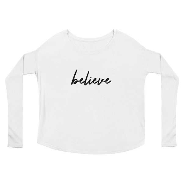 "Christmas ""Believe"" Ladies' Long Sleeve T-Shirt"