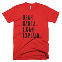"Christmas ""Dear Santa I Can Explain"" Men's T-Shirt"