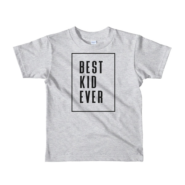 "Father's Day ""Best Kid Ever"" Short Sleeve Kid's T-Shirt"